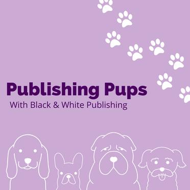 Publishing Pups with Black & White Publishing