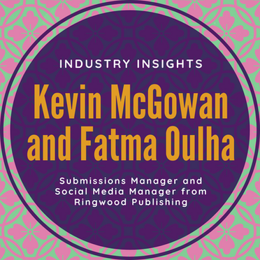 Industry Insights: Kevin McGowan and Fatma Oulha from Ringwood Publishing