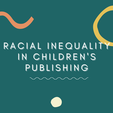 Racial Inequality in Children's Publishing