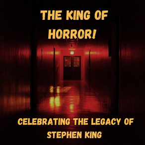King of Horror: Celebrating the Legacy of Stephen King