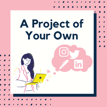 A Project of Your Own