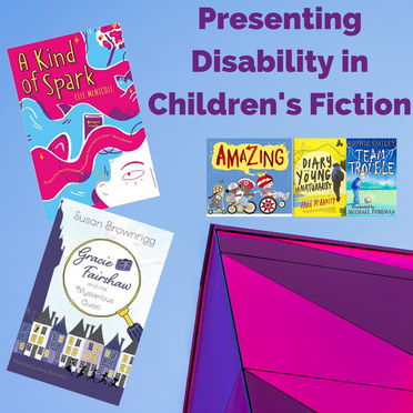 Presenting Disability in Children's Fiction