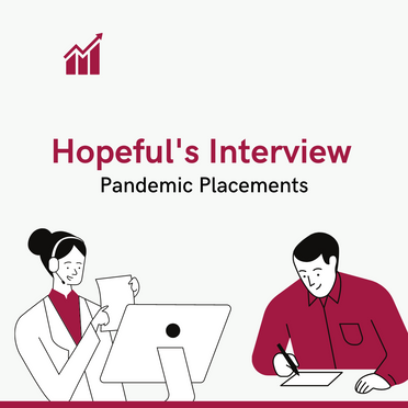 Pandemic Placements