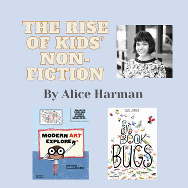 The Rise of Kids' Non-Fiction