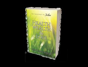 Health, Wealth & Love by Gary Bodley