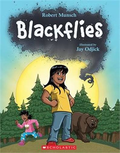 Blackflies by Robert Munsch and Jay Odjick