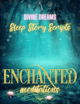 Divine Dreams Sleep Story Scripts (2).pn