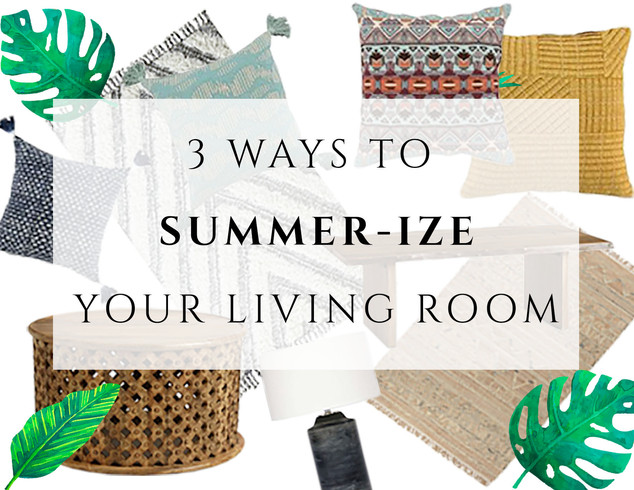 3 Ways to Summer-ize Your Living Room