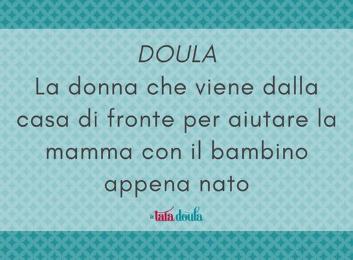 Doula, la donna che viene dalla casa di fronte
