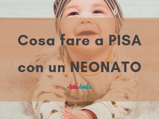 Cosa fare a Pisa con un neonato