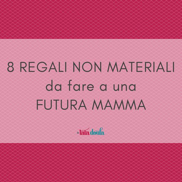 8 regali non materiali da fare a una futura mamma