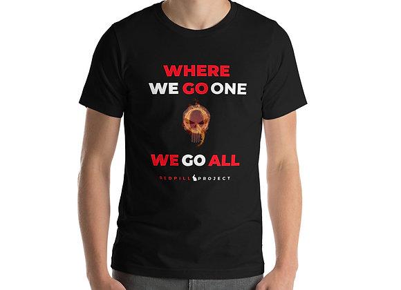 Where We Go One We Go All - Q Redpill Shirt