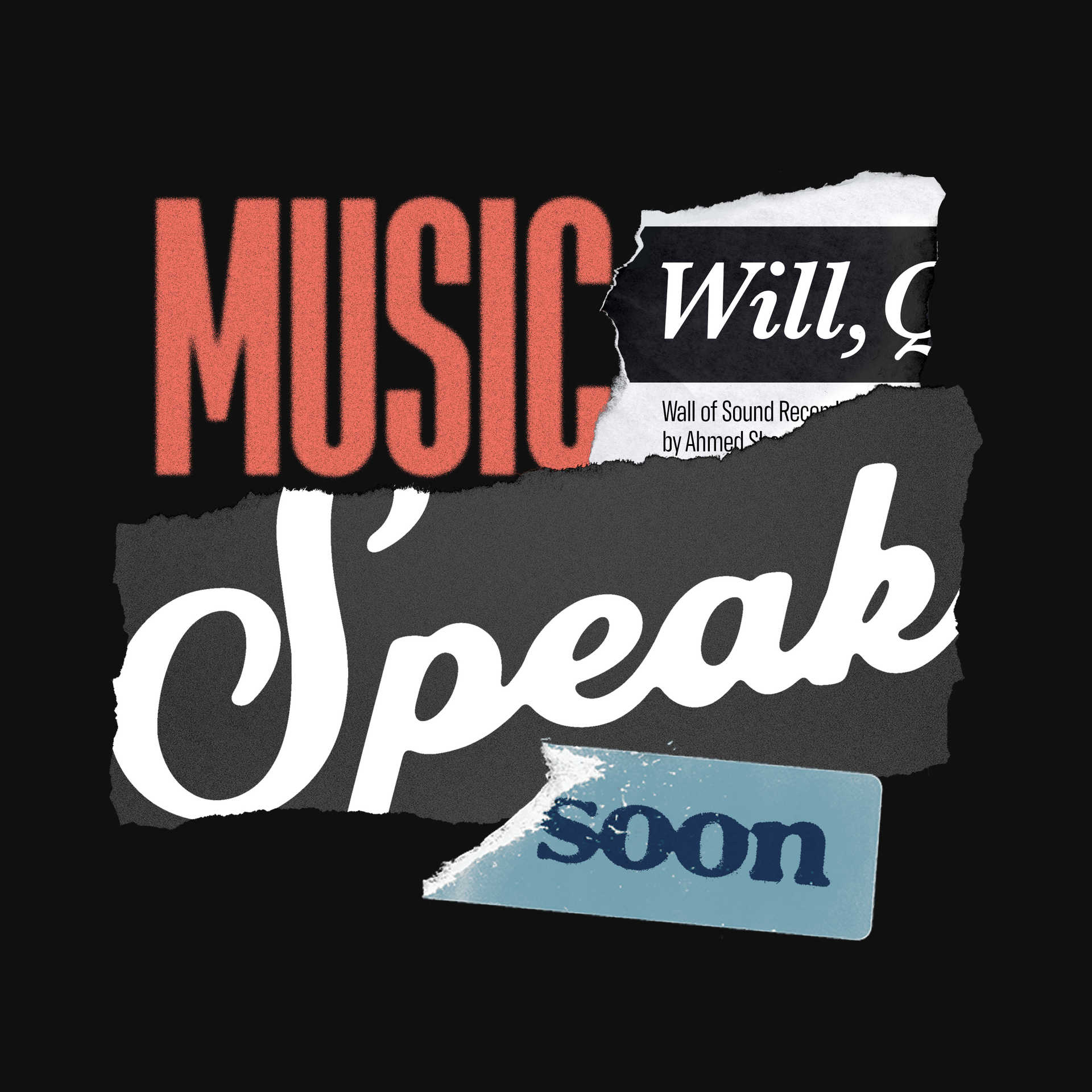 Music_Will_Speak_Soon.jpg