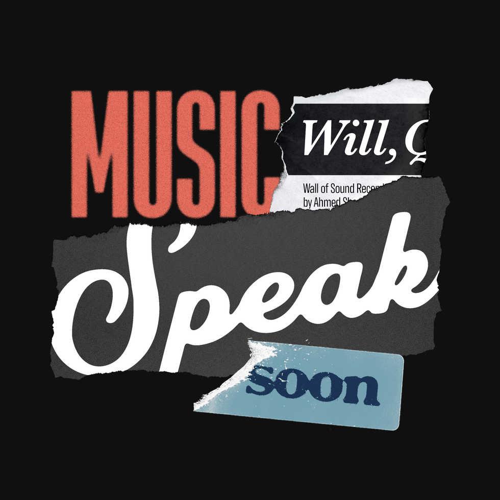 Music_Will_Speak_Soon.jpg