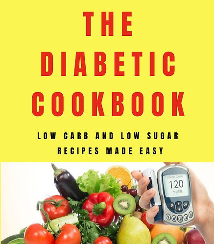 The Complete Diabetic Recipe Book - low carb low sugar made easy