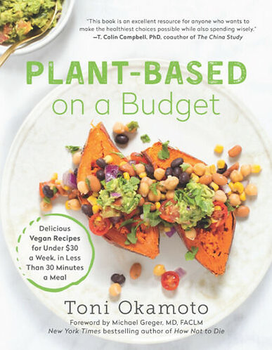 Plant Based on a Budget -Easy Healthy Recipe Cookbook -Eat Vegan for Less