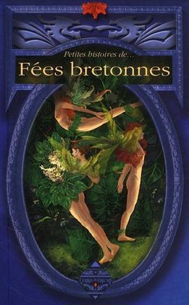 Petites histoire de Fées Bretonnes