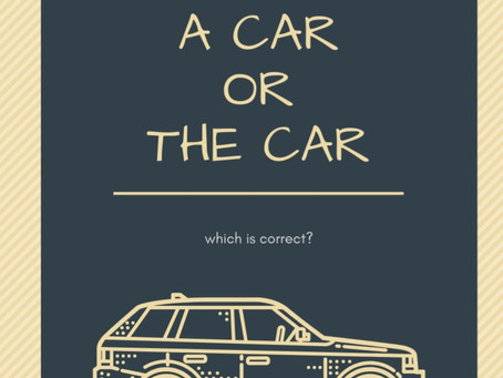 Can you see a car, or the car?