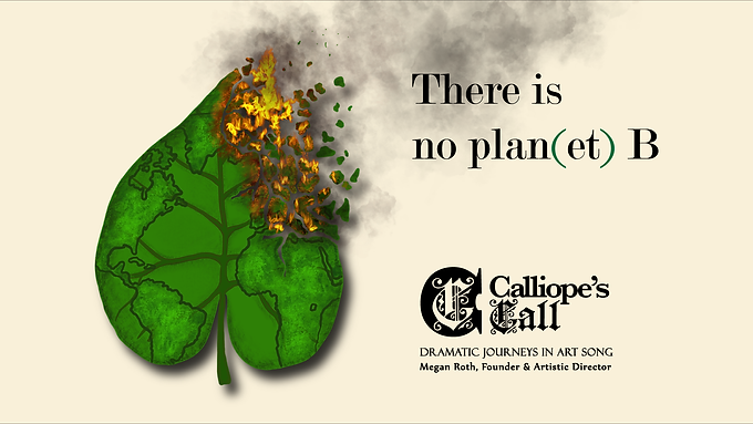 "Calliope's Call Presents: ""There is no plan(et) B"""