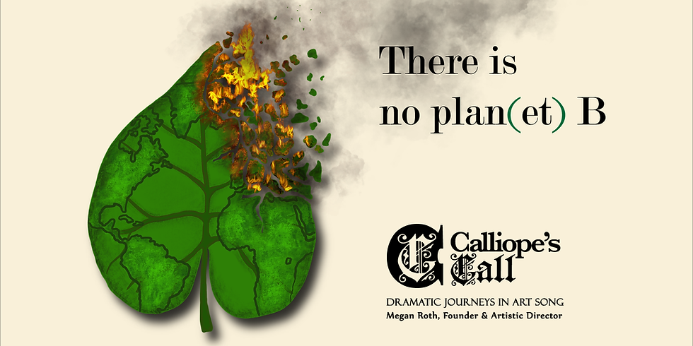"""Calliope's Call Presents: """"There is no plan(et) B"""""""