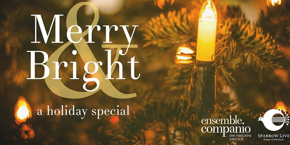 Available Now: Ensemble Companio: Merry and Bright - A Holiday Special