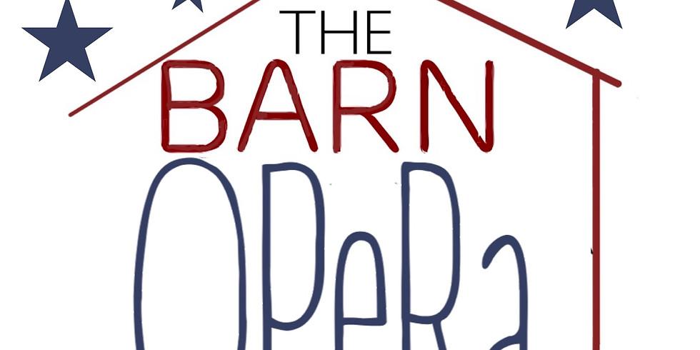 "BARN OPERA Presents: ""Under the Stars"""