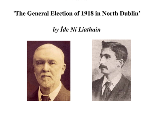 "Balbriggan & District Historical Society's next talk ""The General Election of 1918 in N"