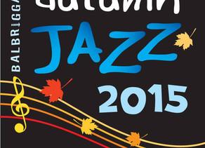Get Jump'n & Jive'n This Sunday with Balbriggans Autumn Jazz.