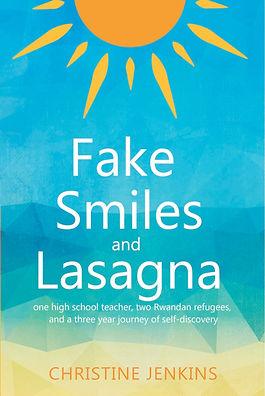 Fake Smils and Lasagna