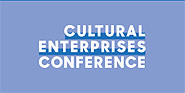 The Cultural Enterprises Conference and Trade Show