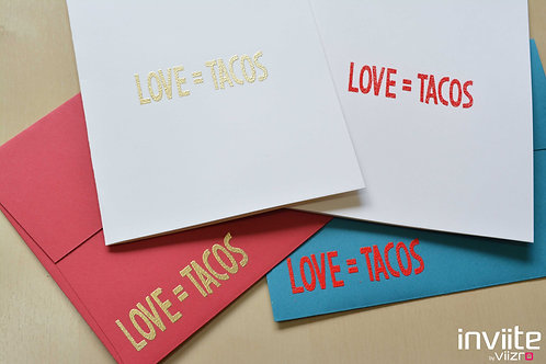 Love = Tacos Notes