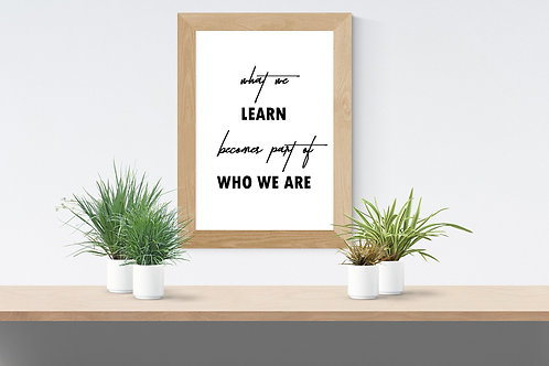 Learn Who We Are Print