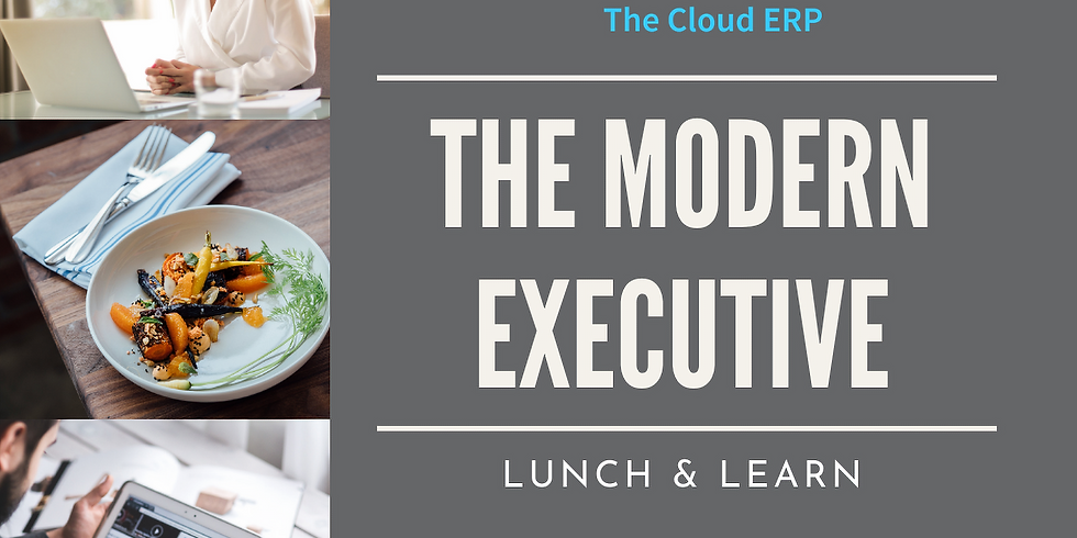 The Modern Executive Lunch and Learn