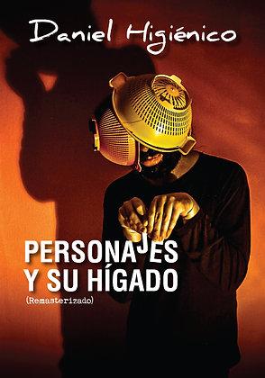 PERSONAJES Y SU HÍGADO  (22 CUENTOS Y UN LAPSUS)
