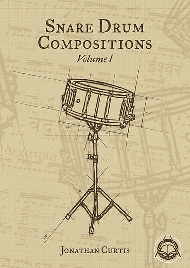 Front cover of Snare Drum Compositions Volume 1 by Jonathan Curtis