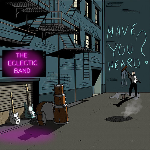 Front cover of the album Have You Heard? by the Eclectic Band
