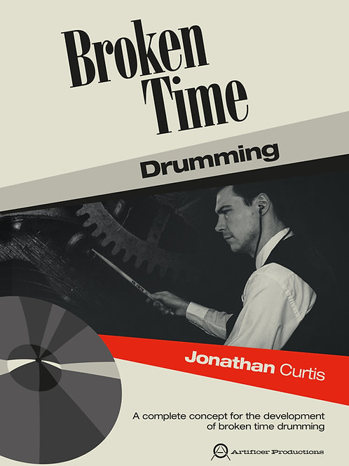 Broken Time Drumming - Spiral Bound Paperback