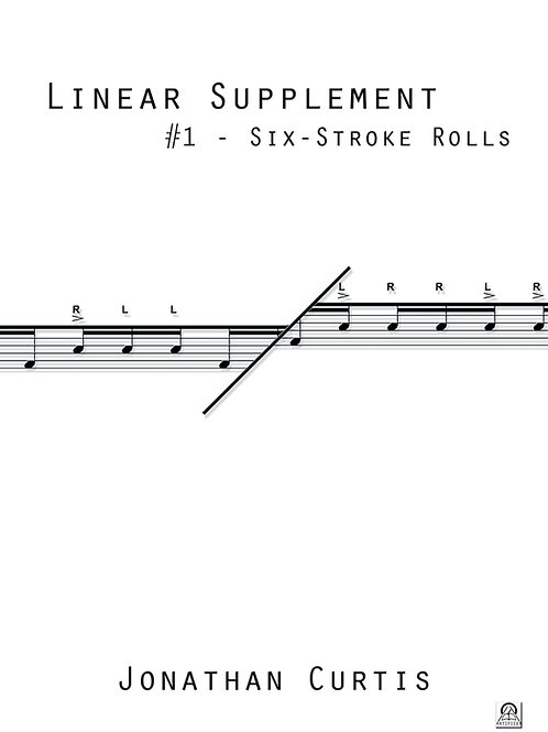 Linear Supplement #1 - 6-Stroke Rolls
