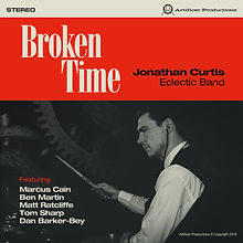 Jonathan Curtis Eclectic Band Broken Time Front Cover