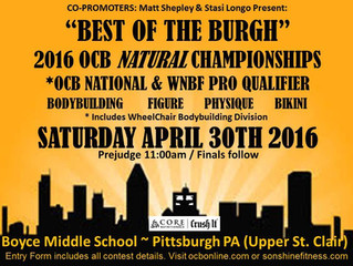 """Best of the Burgh"" 2016 OCB Natural Championships *OCB National & WNBF PRO QUALIFIER April 30,"