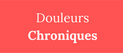 DOULEURS CHRONIQUES