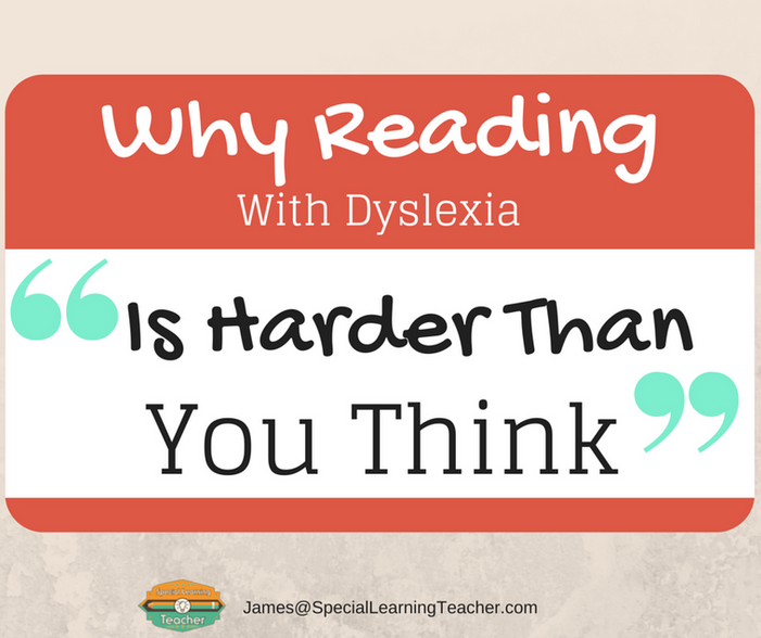 Why reading with Dyslexia is harder than you may think