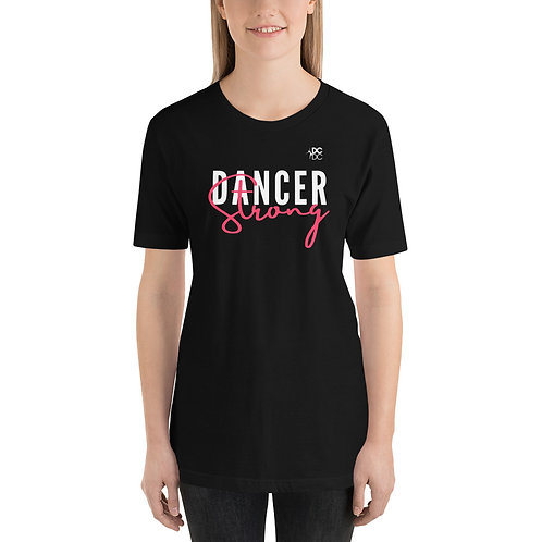 Unisex T-Shirt Dancer Strong in Hot Pink