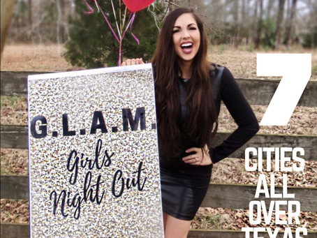 Turning 30 + G.L.A.M. Girls Night Out Is GOING ON TOUR!