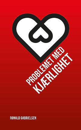 """Hefte """"Problemet med kjærlighet"""" skrevet av Ronald Gabrielsen"""