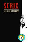 Scrix - Little bit of Powder