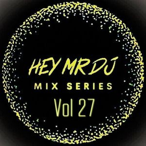 Damo Cox - Vol.27 - Hey Mr DJ Mix Series