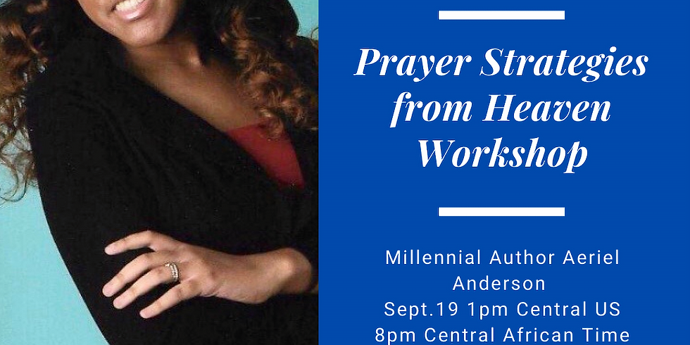 Prayer Strategies from Heaven Workshop & Conference Opening
