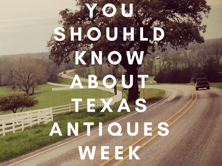 Five Things You Should Know About Texas Antiques Week