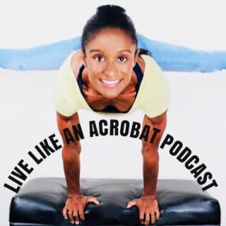 Live Like an Acrobat Episode 3: Black Circus Lives Matter